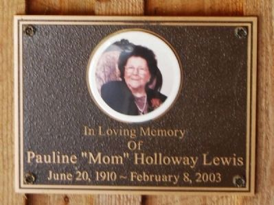 "Pauline ""Mom"" Holloway Lewis<br>June 20, 1910 - February 8, 2003 image. Click for full size."