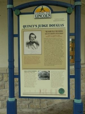 Quincy's Judge Douglas Marker image. Click for full size.