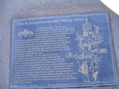 Enoch Schoolhouse and Tithing Office Marker image. Click for full size.