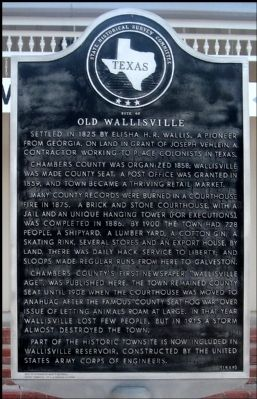 Old Wallisville Marker image. Click for full size.