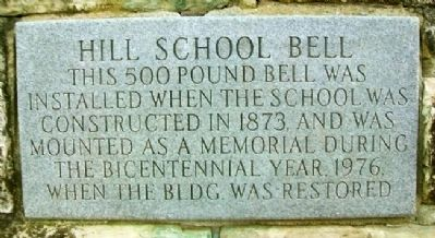 Hill School Bell Marker image. Click for full size.