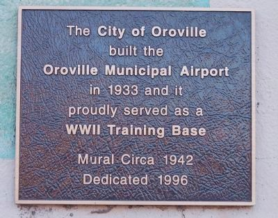 Oroville Municipal Airport Marker image. Click for full size.