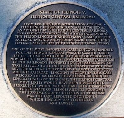 State of Illinois v. Illinois Central Railroad Marker image. Click for full size.