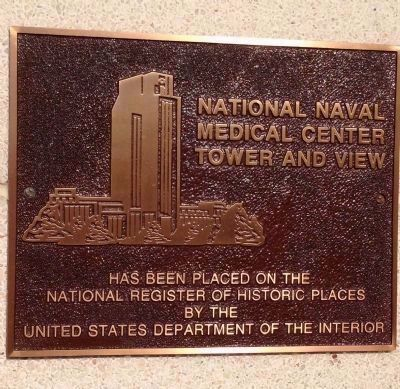National Naval Medical Center Tower and View Marker image. Click for full size.