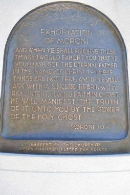 Exhortation of Moroni Plaque at base of Monument image. Click for full size.