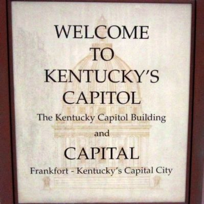 Welcome to Kentucky's Capitol and Capital Marker image. Click for full size.
