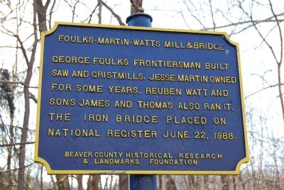 Foulks-Martin-Watts Mill and Bridge Marker image. Click for full size.
