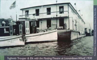 Tugboats Trouper & Elk with the Floating Theatre at Leonardtown Wharf, 1930 image. Click for full size.
