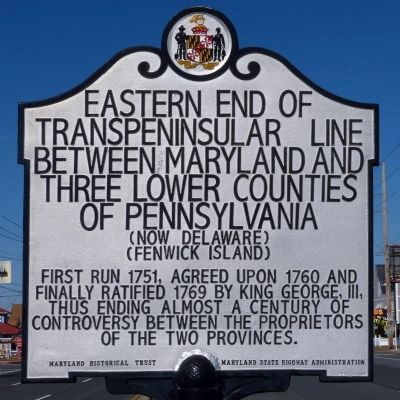 Eastern End of Transpeninsular Line Between Maryland and Three Lower Counties of Pennsylvania Marker image. Click for full size.