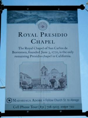 Royal Presidio Chapel Marker image. Click for full size.