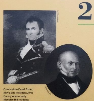 Commodore David Porter, and President John Quincy Adams, early Meridian Hill Residents. Photo, Click for full size