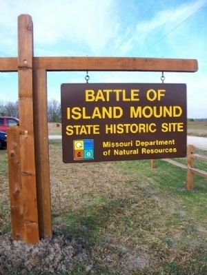 Battle of Island Mound State Historic Site Sign image. Click for full size.