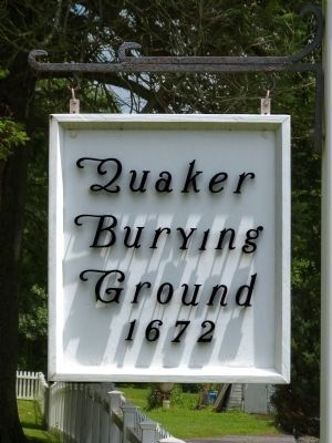 Old Quaker Burying Ground Sign image. Click for full size.