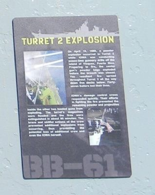 "USS <i>Iowa</i> (BB-61) Marker Panel 1: <br>""Turret 2 Explosion"" image. Click for full size."
