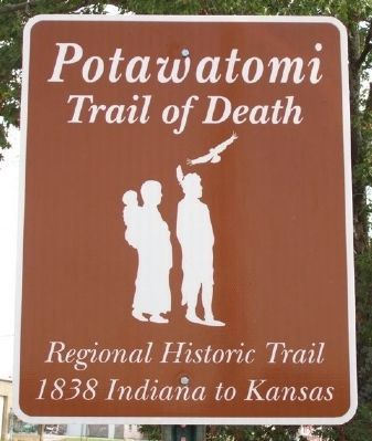The Potawatomi Trail of Death Sign image. Click for full size.