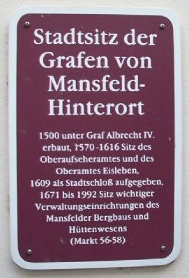 City Seat of the Counts of Mansfeld-Hinterort Marker image. Click for full size.