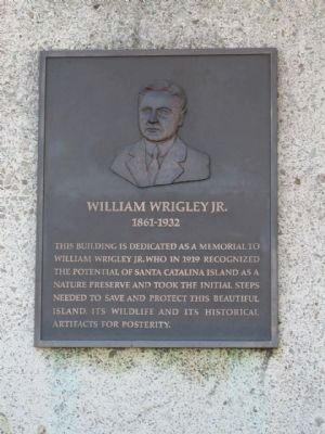 William Wrigley Jr. Dedication Plaque image. Click for full size.