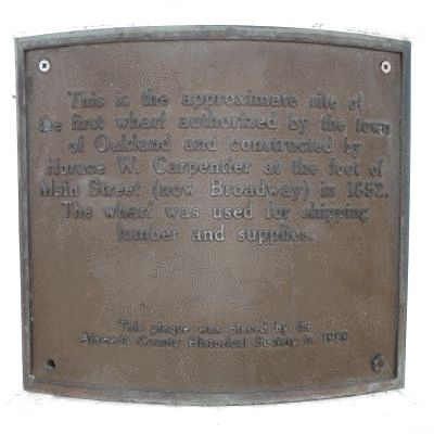 Oakland's First Wharf Marker image. Click for full size.