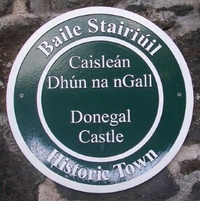 Donegal Castle / Caisleán Dhún na nGall Marker image. Click for full size.