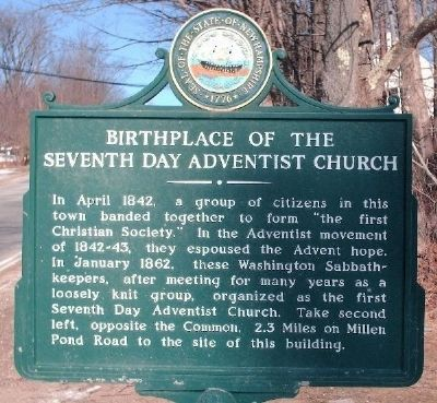 Birthplace of the Seventh Day Adventist Church Marker image. Click for full size.