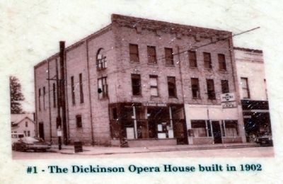 The Dickinson Opera House of Yesteryear image. Click for full size.