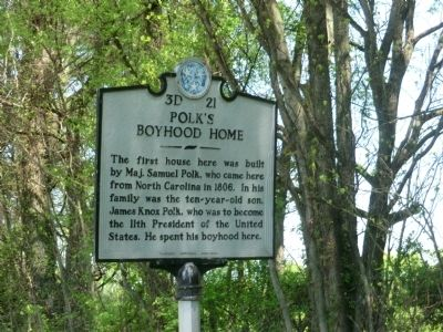Polk's Boyhood Home Marker image. Click for full size.