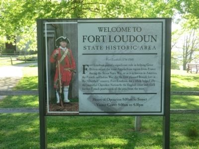 Welcome to Fort Loudoun State Historic Area Marker image. Click for full size.