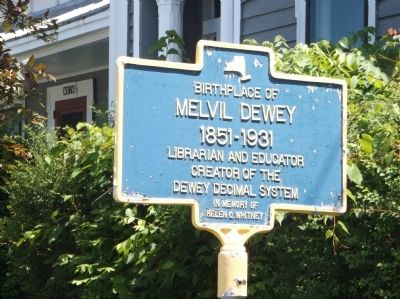 Birthplace of Melvil Dewey Marker image. Click for full size.