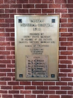 Plaque noting former use as Vaughan Memorial Hospital. image. Click for full size.