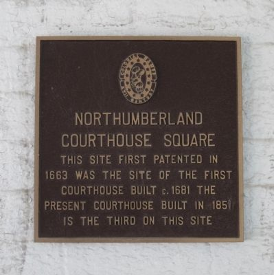Northumberland Courthouse Square Marker image. Click for full size.