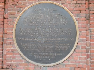 John Tileston / To Those Men of the North End Marker image. Click for full size.