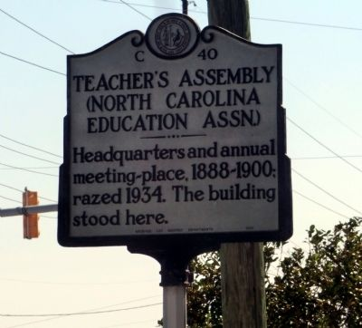 Teacher's Assembly (North Carolina Education Assn.) Marker image. Click for full size.