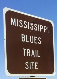 Mississippi Blues Trail Sign image. Click for full size.