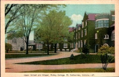 <i>Upper School and Chapel, Ridley College, St. Catharines, Ontario</i> image. Click for full size.