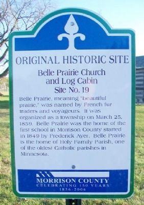 Belle Prairie Church and Log Cabin Marker image. Click for full size.