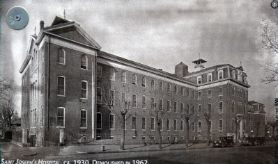 Saint Joseph's Hospital, Ca. 1930. Demolished in 1962. image. Click for full size.