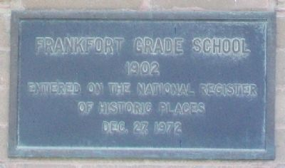 Frankfort Grade School NRHP Marker image. Click for full size.