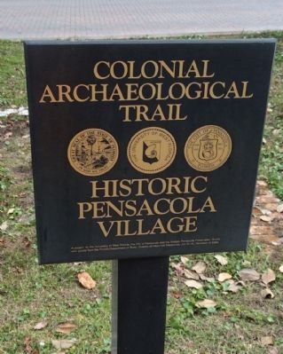 Historic Pensacola Village Colonial Archaeological Trail Marker image. Click for full size.