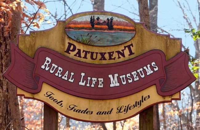 Patuxent Rural Life Museums<br>Tools, Trades and Lifestyles image. Click for full size.