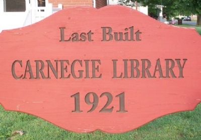 Last Built Carnegie Library Marker image. Click for full size.