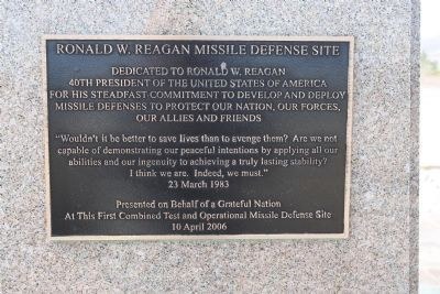 Ronald W. Reagan Missile Defense Site Marker image. Click for full size.