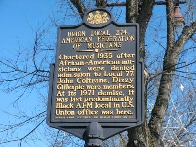 Union Local 274, American Federation of Musicians Marker image. Click for full size.