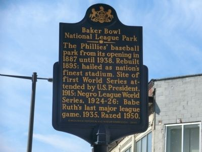 Baker Bowl National League Park Marker image. Click for full size.