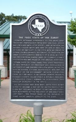 The Free State of Van Zandt Marker image. Click for full size.