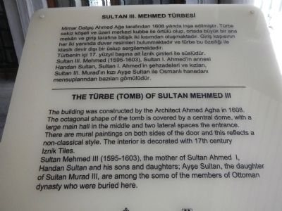 The T�rbe (Tomb) of Sultan Mehmed III Marker image. Click for full size.