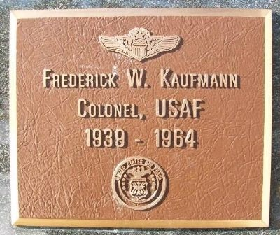 Frederick W. Kaufmann, Colonel, USAF Marker image. Click for full size.