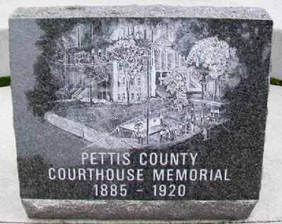 Pettis County Courthouse Memorial Marker image. Click for full size.