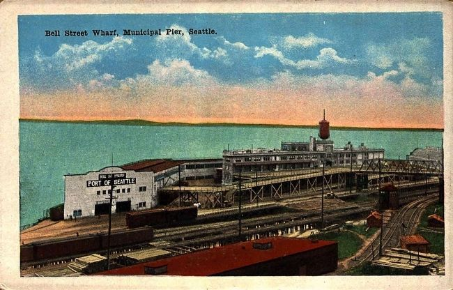 <i>Bell Street Wharf, Municipal Pier, Seattle.</i> image. Click for full size.