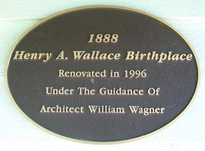 Henry A. Wallace Birthplace Marker image. Click for full size.