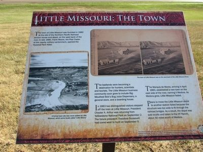 Little Missouri: The Town Marker image. Click for full size.